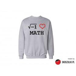 I love math - bluza