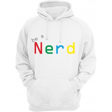 Be a Nerd - bluza z kapturem
